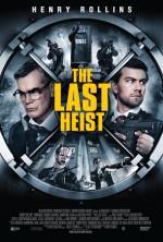 The Last Heist (2016) afişi