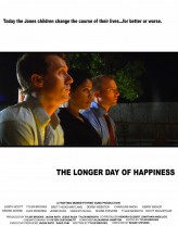 The Longer Day of Happiness (2012) afişi