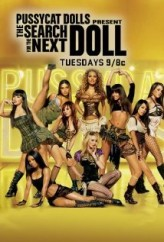 The Pussycat Dolls Present: The Search for the Next Doll (2007) afişi