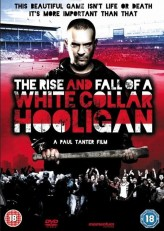 The Rise & Fall of a White Collar Hooligan (2012) afişi