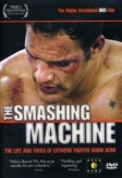 The Smashing Machine (2002) afişi