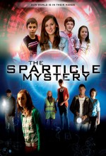 The Sparticle Mystery (2011) afişi