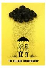 The Village Barbershop (2008) afişi