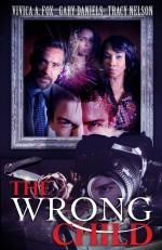 The Wrong Child (2016) afişi