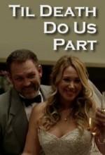 Til Death Do Us Part (2014) afişi