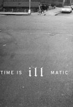 Time is Illmatic (2014) afişi