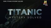 Titanic Mystery Solved  afişi