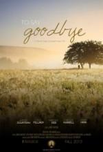 To Say Goodbye (2014) afişi