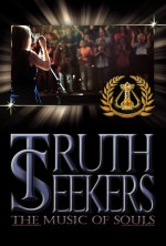 Truth Seekers, the Music of Souls (2016) afişi