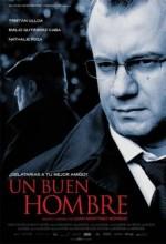 Un Buen Hombre (2009) afişi