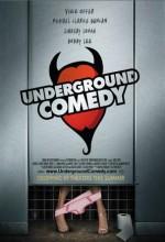 Underground Comedy (2011) afişi