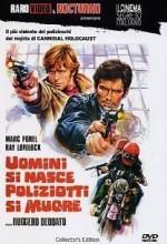 Uomini Si Nasce Poliziotti Si Muore (1976) afişi
