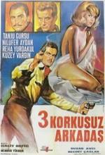 üç Korkusuz Arkadaş (1966) afişi