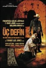 Üç Defin (2005) afişi