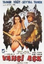 Vahşi Aşk (1972) afişi