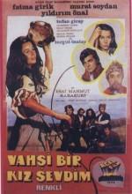 Vahşi Bir Kız Sevdim (1972) afişi