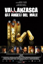 Vallanzasca - Gli Angeli Del Male (2010) afişi