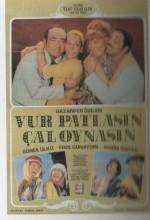 Vur Patlasın Çal Oynasın (1970) afişi