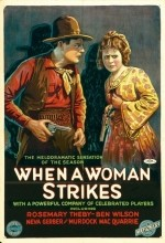 When A Woman Strikes (1919) afişi