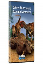 When Dinosaurs Roamed America (2001) afişi