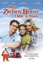 When Zachary Beaver Came To Town (2003) afişi