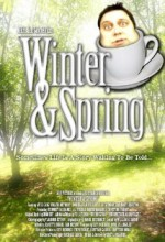 Winter And Spring (2007) afişi