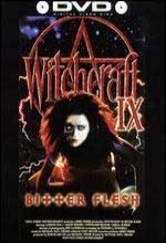 Witchcraft ıx: Bitter Flesh