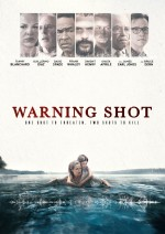 Warning Shot (2017) afişi