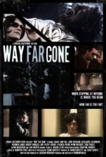 Way Far Gone (2014) afişi