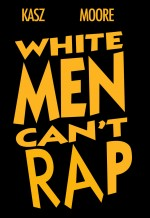 White Men Can't Rap (2005) afişi