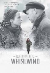 Within the Whirlwind (2009) afişi