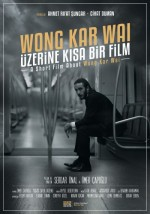 Wong Kar Wai Üzerine Kısa Bir Film  afişi