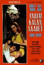 Yarım Kalan Saadet (1970) afişi