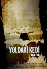 Yoldaki Kedi (2007) afişi