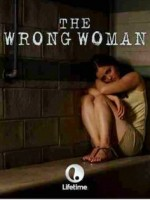 Yanlış Kadın (2013) afişi