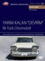 Yarım Kalan Devrim ( İlk Türk Otomobili )  afişi