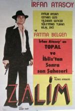 Zalim. (1973) afişi