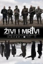 Zivi I Mrtvi (2007) afişi