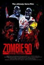 Zombie '90: Extreme Pestilence (1991) afişi