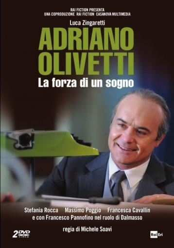 Adriano Olivetti: La forza di un sogno