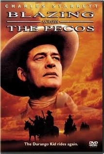 Blazing Across The Pecos