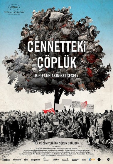 Cennetteki Çöplük –  Garbage In The Garden Of Eden