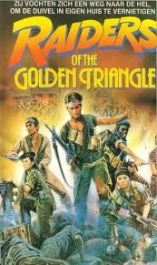 Raiders Of The Golden Triangle