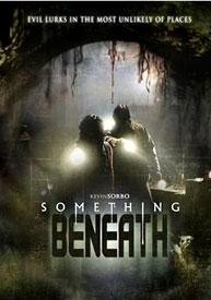 Something Beneath