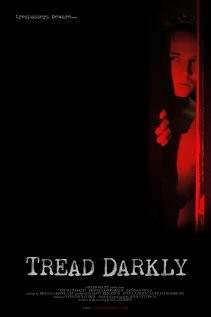 Tread Darkly(ı)