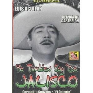 Yo También Soy De Jalisco
