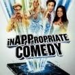 InAPPropriate Comedy Resimleri