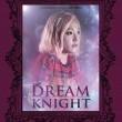 Dream Knight Resimleri