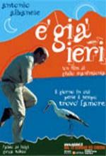 È Già Ieri (2004) afişi