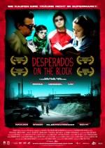 Desperados on the Block (2009) afişi